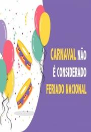 ACIVI – Associação Comercial e Industrial de Vinhedo lembra, Carnaval não é feriado e lojas podem funcionar normalmente.