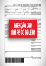 ATENÇÃO COM GOLPE DO BOLETO
